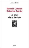 'Le saut dans le vide' de Maurizio Cattelan et Catherine Grenier
