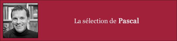 La sélection de Pascal