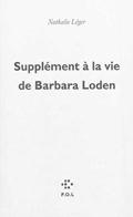 'Supplément à la vie de Barbara Loden' de Nathalie Léger