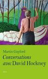 'Conversations avec David Hockney' de Martin Grayford