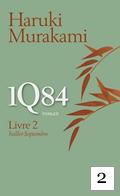 1Q84 Livre 2 H. Murakami