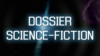 Dossier Science-Fiction