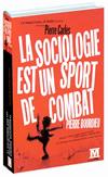 'La sociologie est un sport de combat' de Pierre Carles