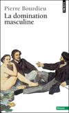 'La domination masculine' de Pierre Bourdieu