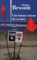 'Une bonne raison de se tuer' de Philippe Besson