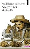 'Nourritures canailles' de Madeleine Ferrières