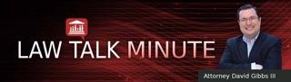 Law Talk Minute