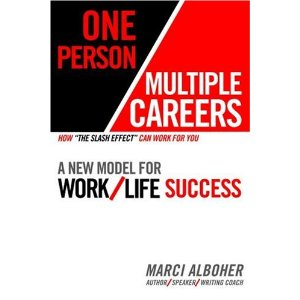 One Person/Multiple Careers - Marci Alboher