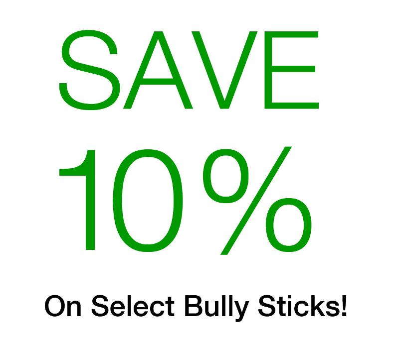 Save 10% Off Select Bully Sticks