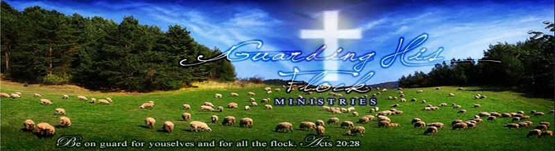 Guarding His Flock Ministries
