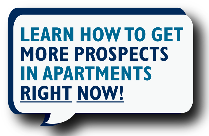 Learn how to get more prospects in apartments right now