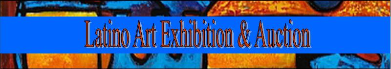 Jan 19th Latino Art Exhibition