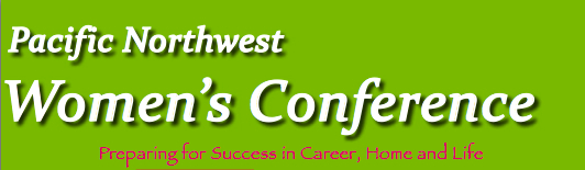 Pacific Northwest Women's Conference 2013 @ Sheraton Portland Airport | Portland | Oregon | United States