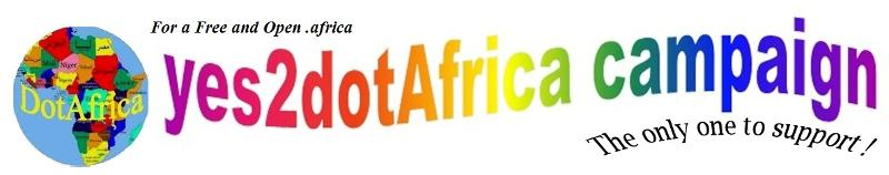 yes2dotafrica campaign 2013 -a free and open dotafrica