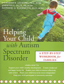 Helping Your Child with Autism workbook for families