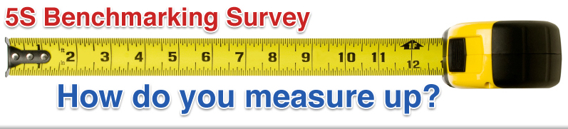 5S Benchmarking Survey - How do you measure up?