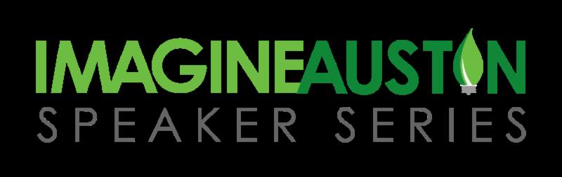 Imagine Austin Speaker Series