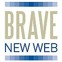 Brave New Web