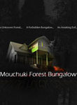 Mouchaki Forest Banglow