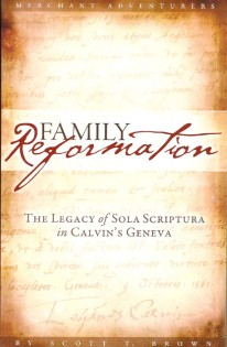 Family-Reformation-Scott-Brown-John-Calvin.jpg
