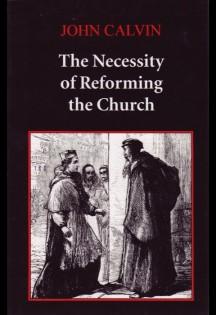 Necessity-of-Reforming-the-Church-John-Calvin.jpg