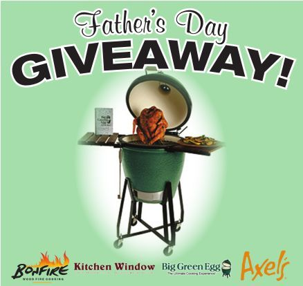 Father's Day Big Green Egg Giveaway