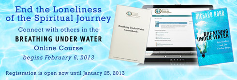 End the Loneliness of the Spiritual Journey -- Connect with others in the Breathing Under Water online course.  Begins February 6, 2013. Registration is open now until January 25, 2013