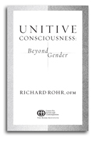 Unitive Consciousness: Beyond Gender -- by Richard Rohr