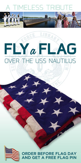 Fly a Flag Over the USS Nautilus