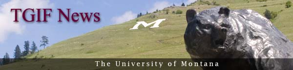 TGIF News from The University of Montana