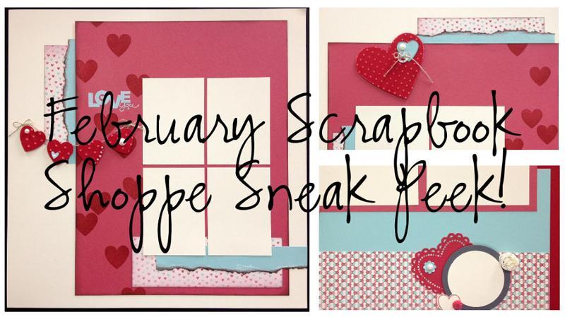 Feb 2013 Scrapbook Shoppe Ad