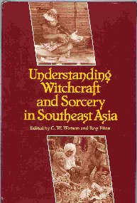 Understanding Witchcraft and Sorcery in Southeast Asia