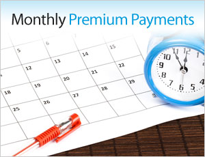 monthly premium payments