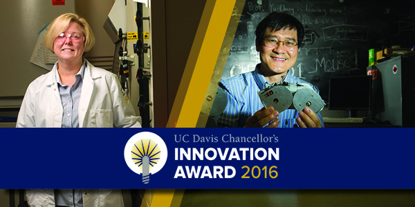 UC Davis Chancellor's Innovation Awards Announced