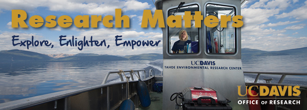 Research Matters - UC Davis Office of Research