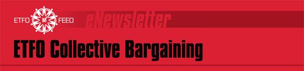 ETFO Collective Bargaining eNewsletter
