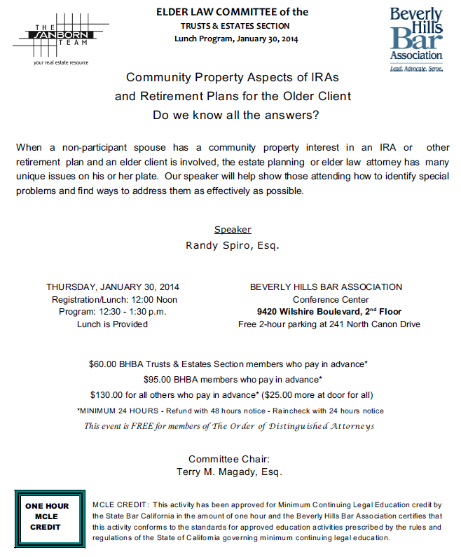 1/30 - Community Property Aspects of IRAs and Retirement Plans for the Older Client Do we know all the answers?