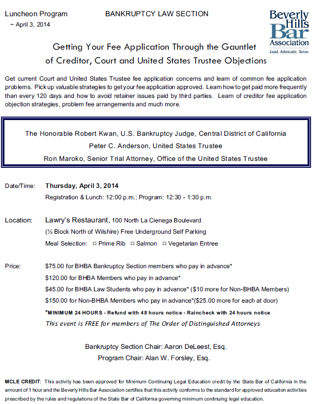 Getting Your Fee Application Through the Gauntlet of Creditor, Court and United States Trustee Objections