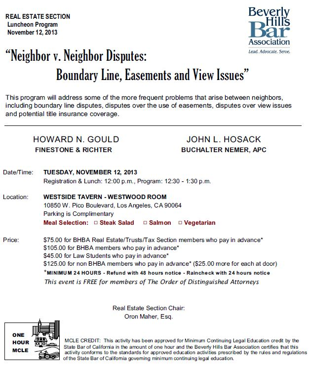 11/12 - Neighbor v. Neighbor Disputes: Boundary Line, Easements and View Issues