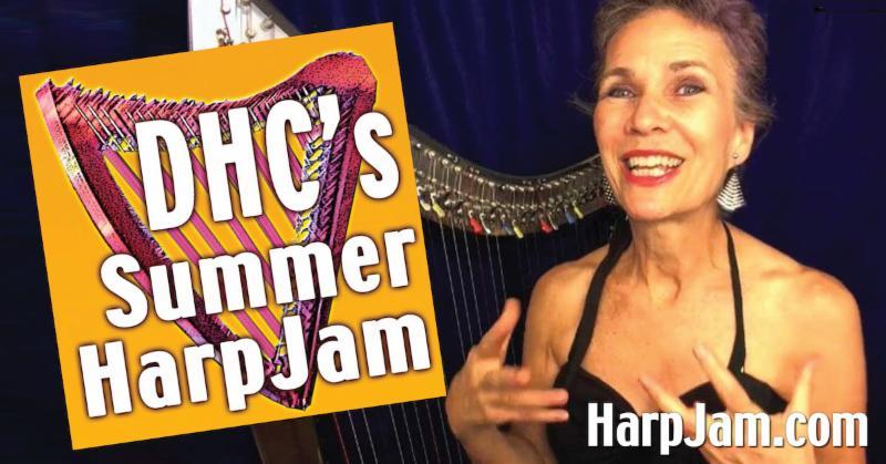DHC's SUMMER HARP JAM!
