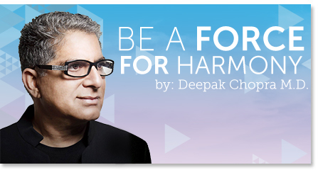 Be a force for harmony