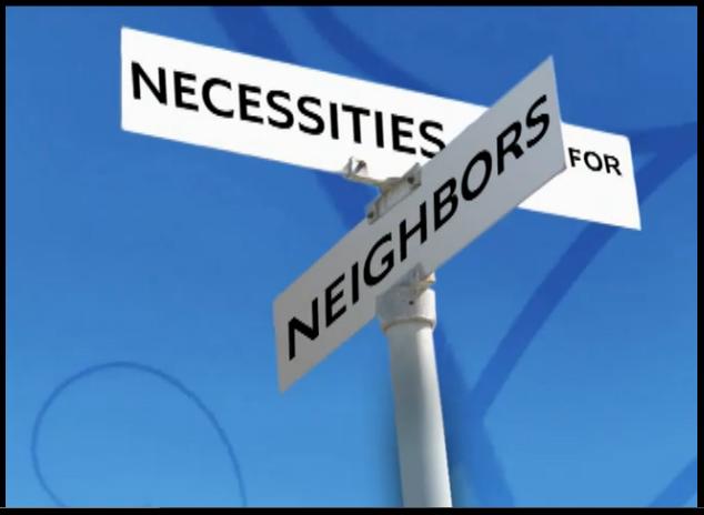 Necessities for Neighbors