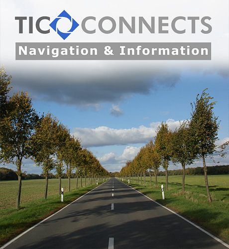 TIC CONNECTS Navigation and Information