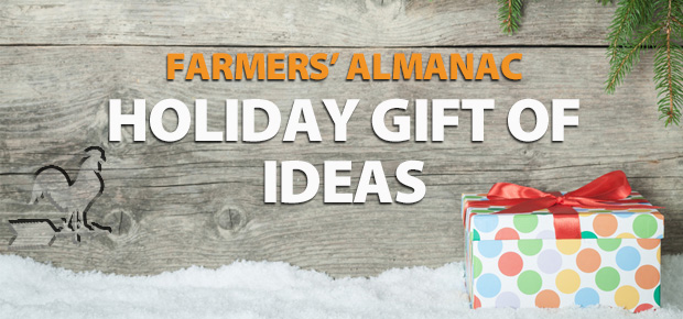 The Farmers' Almanac Holiday Gift Of Ideas