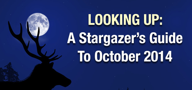 Looking Up: A Stargazer's Guide To October 2014