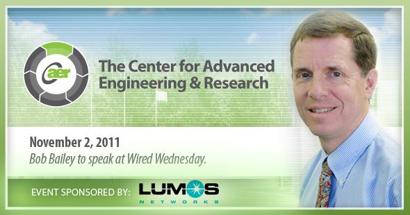Wired Wednesday w/Bob Bailey - sponsored by Lumos