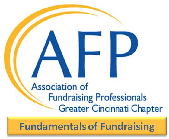 AFP Greater Cincinnati Chapter Fundamentals of Fundraising