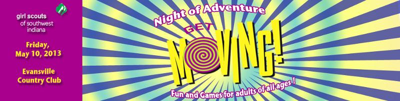 Night of Adventure- Get Moving
