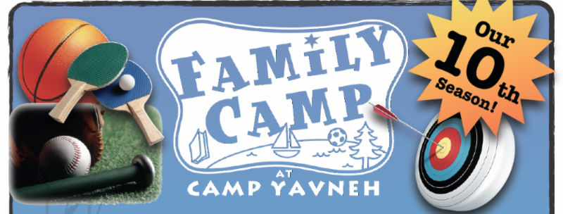 Camp Yavneh Family Camp Family Camp at Yavneh 2014