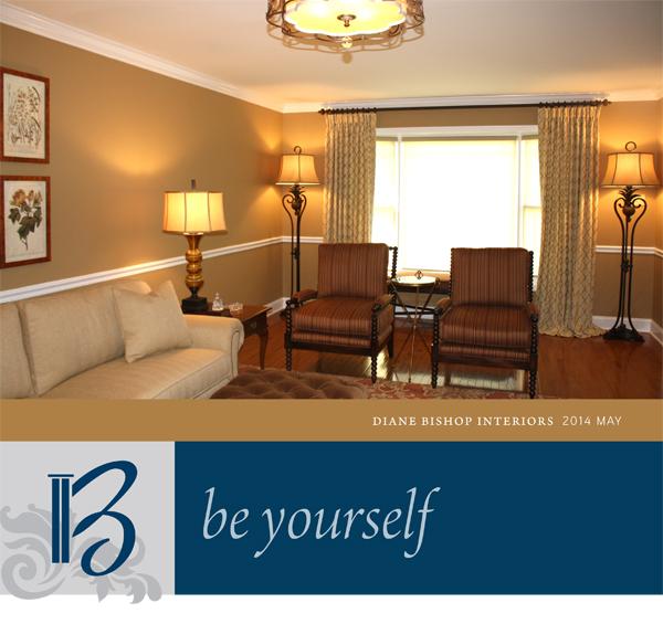 Image: Header - Diane Bishop Interiors - May 2014 - Be Yourself